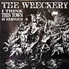 The Wreckery - I Think This Town Is Nervous LP